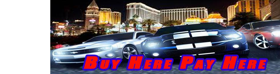 buy here pay here las vegas used cars lot financing available 500 down. Black Bedroom Furniture Sets. Home Design Ideas