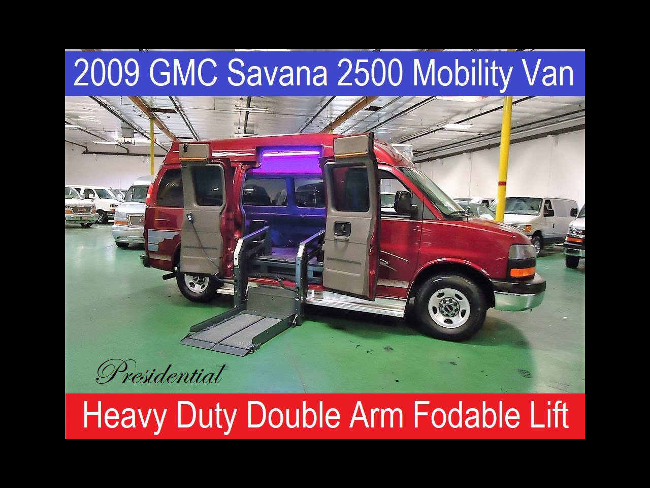 2009 GMC Savana Passenger Presidential Handicap Wheelchair Conversion Van