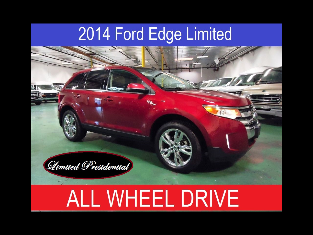 2014 Ford EDGE LIMIT EDGE LIMITED AWD PRESIDENTIAL