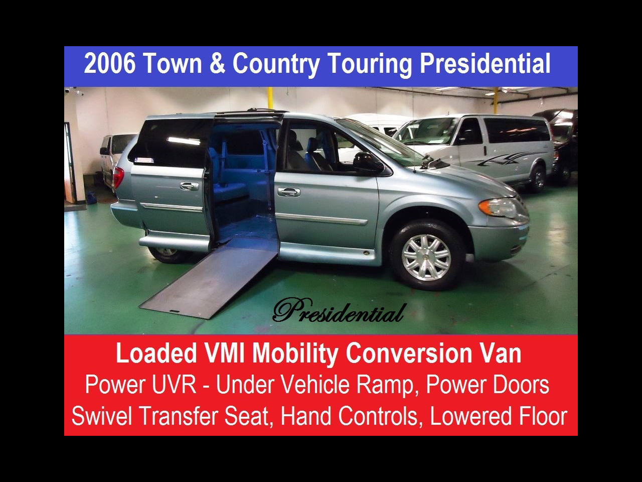 2006 Chrysler Town and Country Presidential Complete Mobility Handicap Conversion