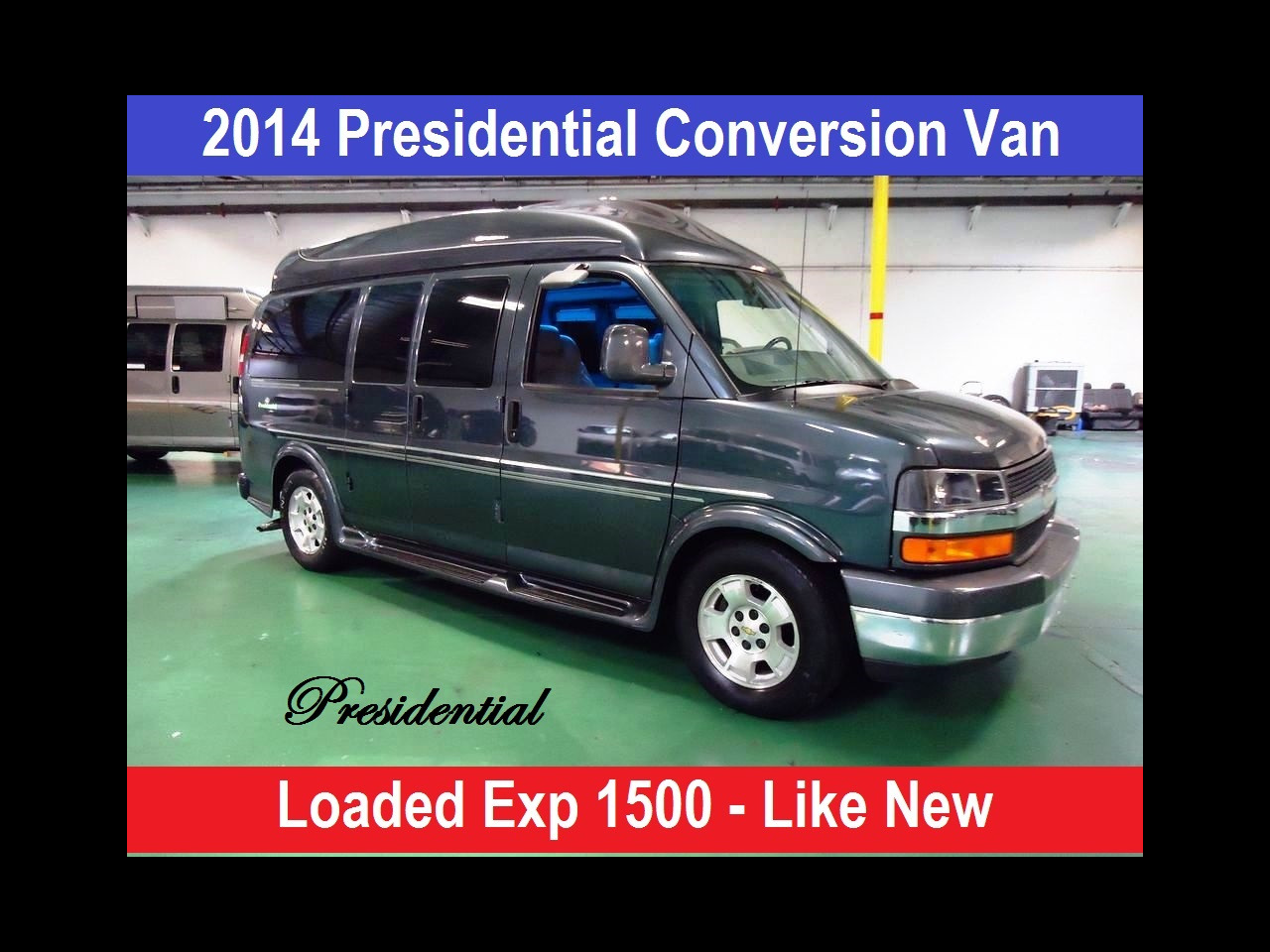 2014 Chevrolet Conversion Van Presidential Conversion Van