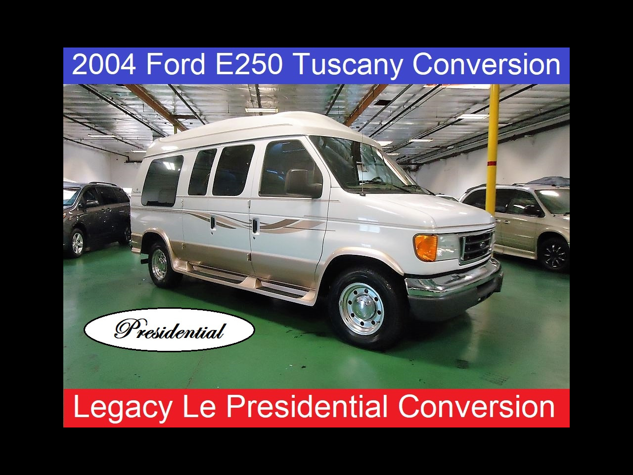 2004 Ford E250 Presidential Tuscany Conversion Van