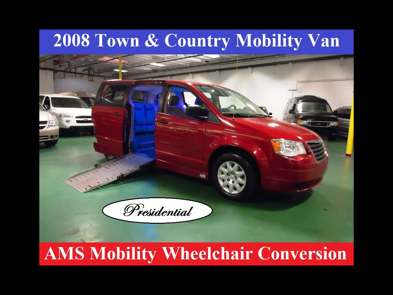 2008 Chrysler Town & Country LWB Presidential Mobility Handicap Wheelchair Conversi