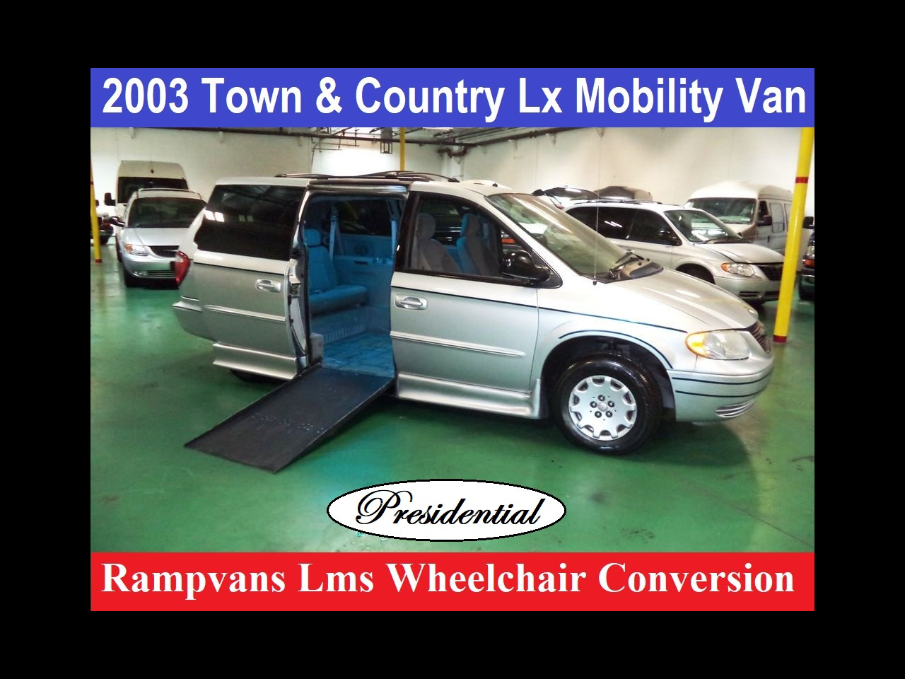 2003 Chrysler Town & Country Presidential Wheelchair Handicap Mobility Van Conv