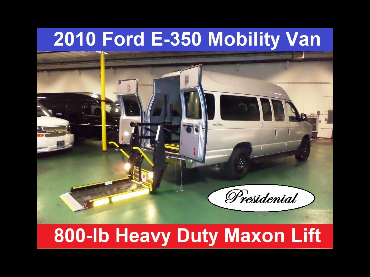 2010 Ford E350 Presidential 7 Passenger plus Wheelchair Conversio
