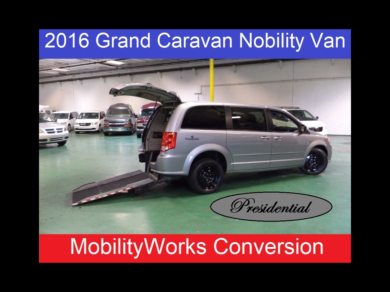 2016 Dodge Grand Caravan Presidential Mobility Wheelchair Conversin Van