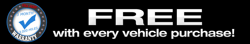 3 Month Warranty with every vehicle purchase!