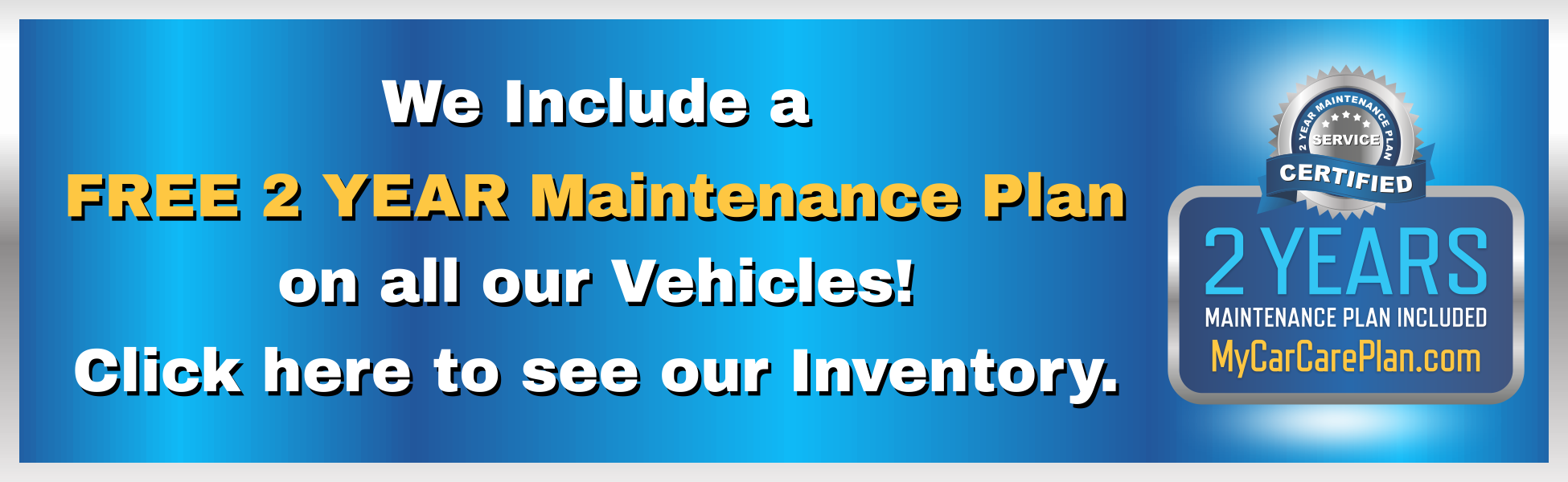 Free 2 year maintenance plan