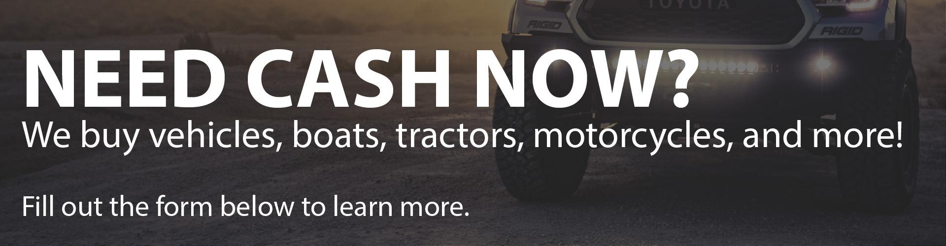 We Buy Cars, Trucks, SUVs and Boats