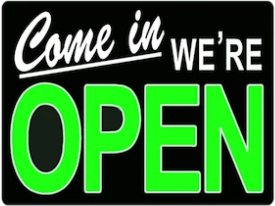 Come in - We're Open