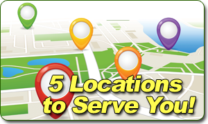 5 locations to serve you