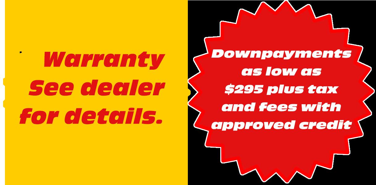 Warranty, See dealer for details